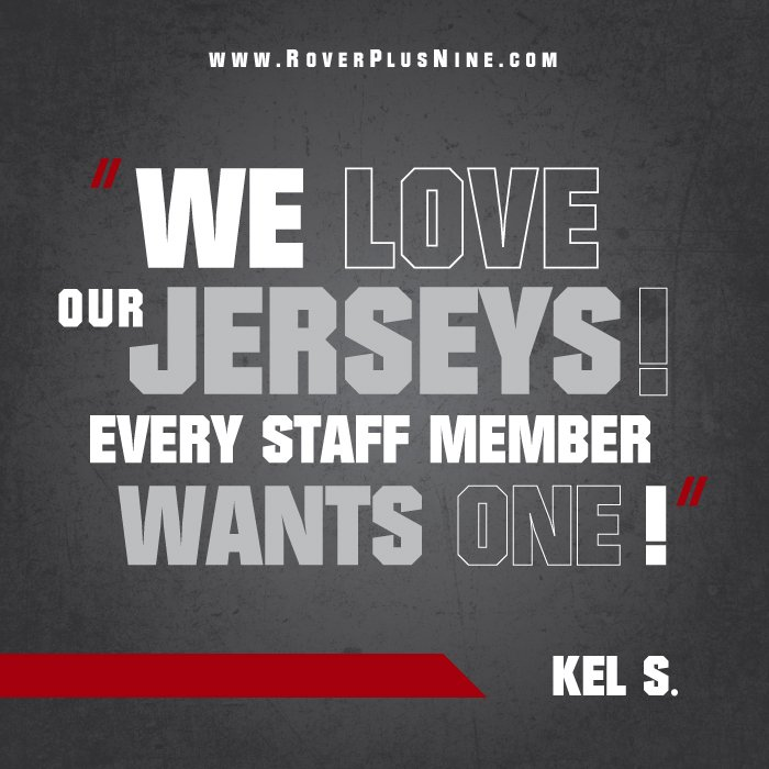 """We love our jerseys! Every staff member wants one!"