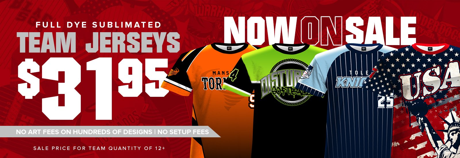 Now On Sale. Full Dye Sublimated Team Jerseys - $31.95
